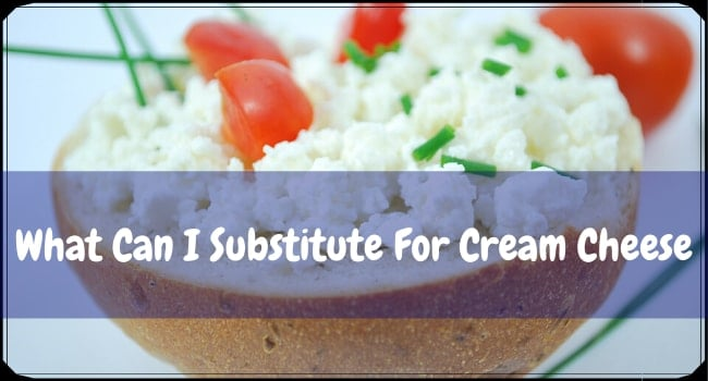 What Can I Substitute For Cream Cheese
