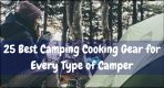 25 Best Camping Cooking Gear for Every Type of Camper