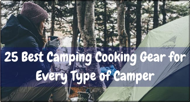 Best Camping Cooking Gear for Every Type of Camper