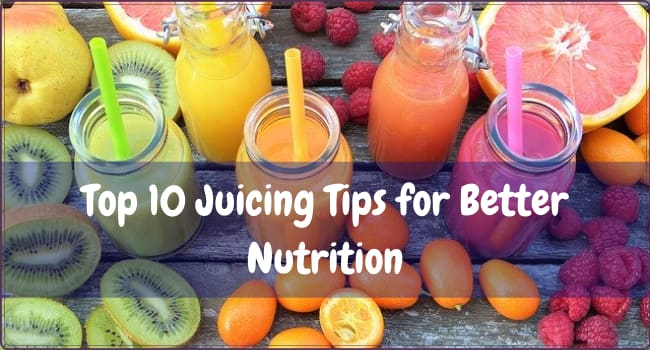 Juicing Tips for Better Nutrition